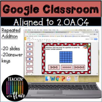 2.OA.C4 Google Classroom Repeated Addition