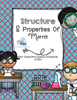 2-PS1-1 Structure and Properties of Matter