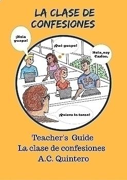 Class set 30 novels- La clase de confesiones (1)- Spanish 1 Novel- Present tense