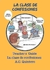 La clase de confesiones Spanish 1: 30 novels+ Teacher's Guide 60+ activities!