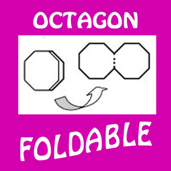 Octagon Shaped Foldable Graphic Organizer - hinged