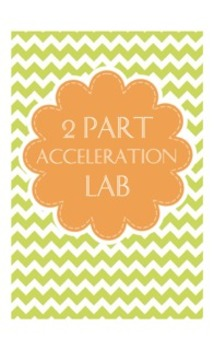 2 Part Acceleration Lab