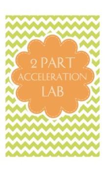 2 Part Acceleration Lab