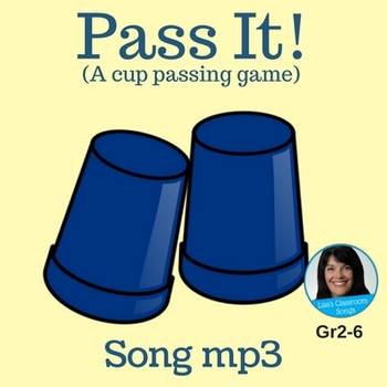 "2-Part Cup Passing Circle Singing Game | ""Pass It!"" by Lisa Gillam 