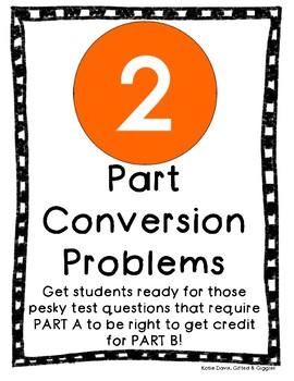 2 Part Problems: Conversions