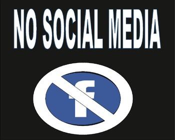 2 Posters No Social Media - No Facebook