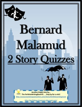2 Quizzes - Bernard Malamud - Spring Rain & Benefit Performance Grade 8-12