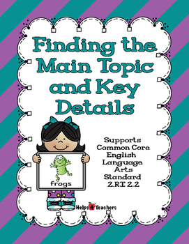 CCSS.RI.2.2: Main Topic & Key Details (Includes Main Idea)/Distance Learning
