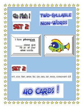 2 SYLLABLE     GO FISH GAME !  SET 2    (40 cards)   Step 12 non-words