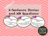 Updated 9/6/16! Auditory Working Memory: 2 Sentence Stories and WH Questions