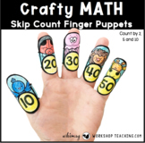 2 Skip Counting Finger Puppets Math Craft (From Crafty Math Bundle 3)