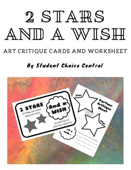 2 Stars and a Wish Art Critique Cards and Worksheets