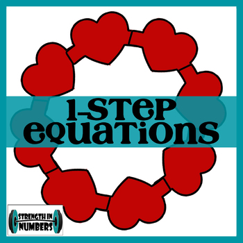 1-Step Equations Valentine's Day Self Checking Heart Wreath Activity
