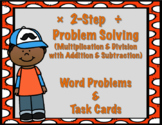 2 Step Problem Solving (Addition, Subtraction, Multiplication, & Division)
