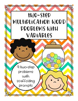 FREEBIE! 2-Step Real World Multiplication Word Problems with Variables