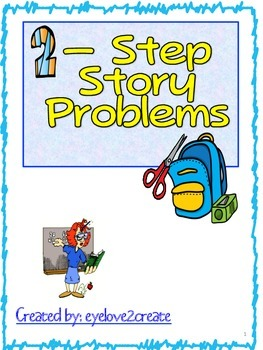 2-- Step Story Problems Worksheet {FREE}