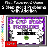 2 Step Word Problems Addition Mini Powerpoint Game