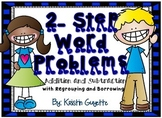 2 Step Word Problems: Addition and Subtraction with Regrou