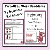 2-Step Word Problems All Operations (February Edition)
