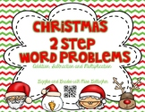 2 Step Word Problems- Christmas (3.OA.D.8)