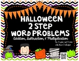 2 Step Word Problems-Halloween (3.OA.D.8)