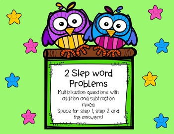 2 Step Word Problems - Mixed Multiplication and Adding or Subtracting