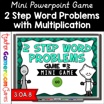2 Step Word Problems Multiplication Mini Powerpoint Game