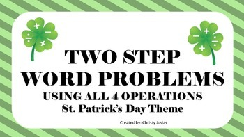 2 Step Word Problems - St. Patrick's Day Theme