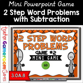 2 Step Word Problems Subtraction Mini Powerpoint Game