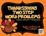 2 Step Word Problems-Thanksgiving (3.OA.D.8)