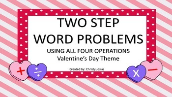2 Step Word Problems - Valentine's Day Theme