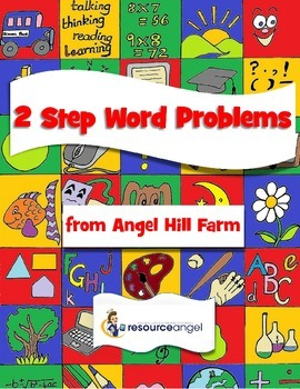Two Step Word Problems from Angel Hill Farm