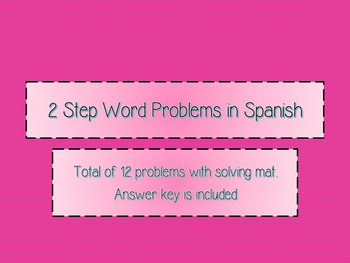 2 Step Word Problems in Spanish