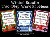 2-Step Word Problems with Bar Models WINTER Bundle 3 Units Math Problem Solving