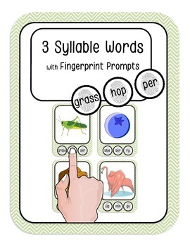 3 Syllable Words with Fingerprint Prompts (marking syllabl