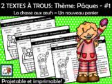 2 TEXTES À TROUS: Thème: Pâques - #1 FRENCH READING ACTIVITY