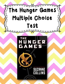 2 Tests for the Book The Hunger Games by Suzanne Collins