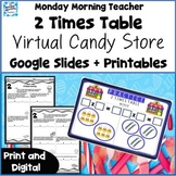 2 Times Table Multiplication Candy Store Google Slides Act