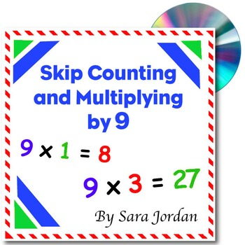 Skip Counting & Multiplying by 9 - Song w/ Lyrics & Activities (Common Core)