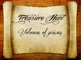 2 Treasure Hunts (Easy and Hard): Volumes of Prisms