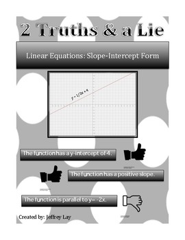 Linear Equations:  2 Truths and a Lie