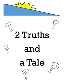 2 Truths and a Tale