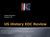 2) US History (Premium Version) End of Course Final Review