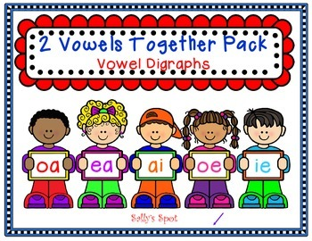 2 Vowels Together Pack  Vowel Digraphs 'oa' 'ea' 'ai' 'oe' 'ie'
