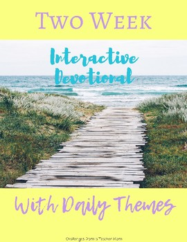 Daily Themed [Interactive] Devotional