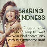 2 Week No-Prep Unit - Kindness / Community Building- Anti-