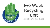 2 Week Recycling Unit