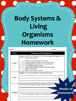2 Weeks of Body System and Living Organisms Homework