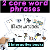 AAC Core Vocabulary 2 Word Phrases Books for Teaching AAC Users