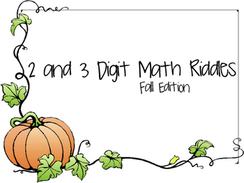 2 and 3 Digit Addition Math Riddles